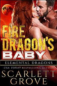 Fire Dragon's Baby (Dragon Shifter Scifi Alien Romance) (Elemental Dragons Book 1)