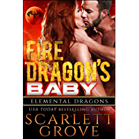 Fire Dragon's Baby (Dragon Shifter Scifi Alien Romance) (Elemental Dragons Book 1) (English Edition)