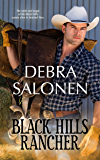 Black Hills Rancher: a Hollywood-meets-the-real-wild-west contemporary romance series (Black Hills Rendezvous Book 8)