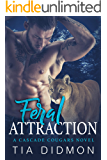 Feral Attraction: Steamy Paranormal Romance (Cascade Cougar Series Book 7)