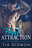 Feral Attraction: Steamy Paranormal Romance (Cascade Cougars Book 7)