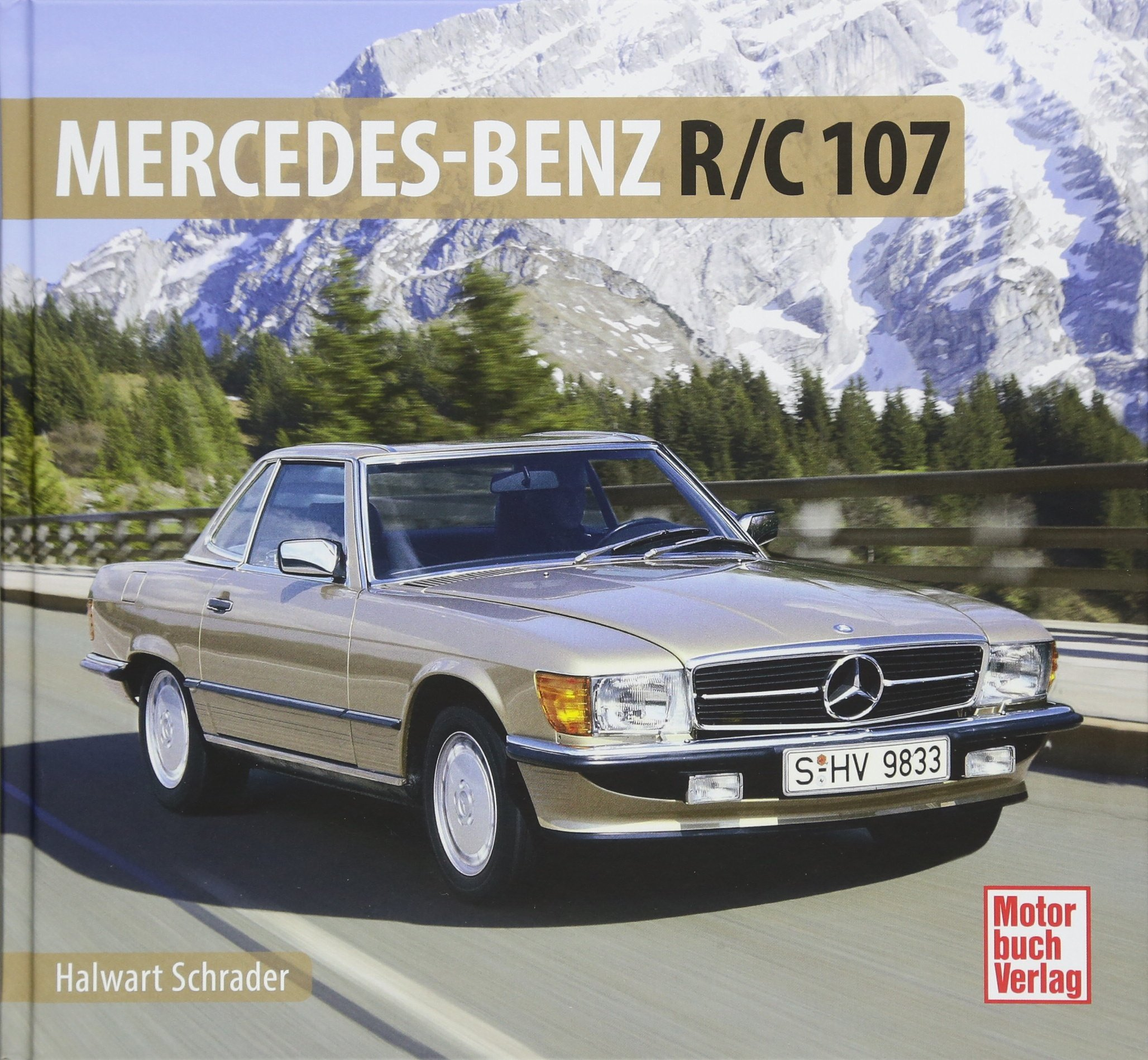 Mercedes-Benz R/C 107 (Schrader-Typen-Chronik)