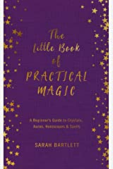 The Little Book of Practical Magic Kindle Edition