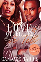 Love and Other Lies We Tell