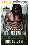 Branded by the Mountain Man  (Thickwood, CO, 2)