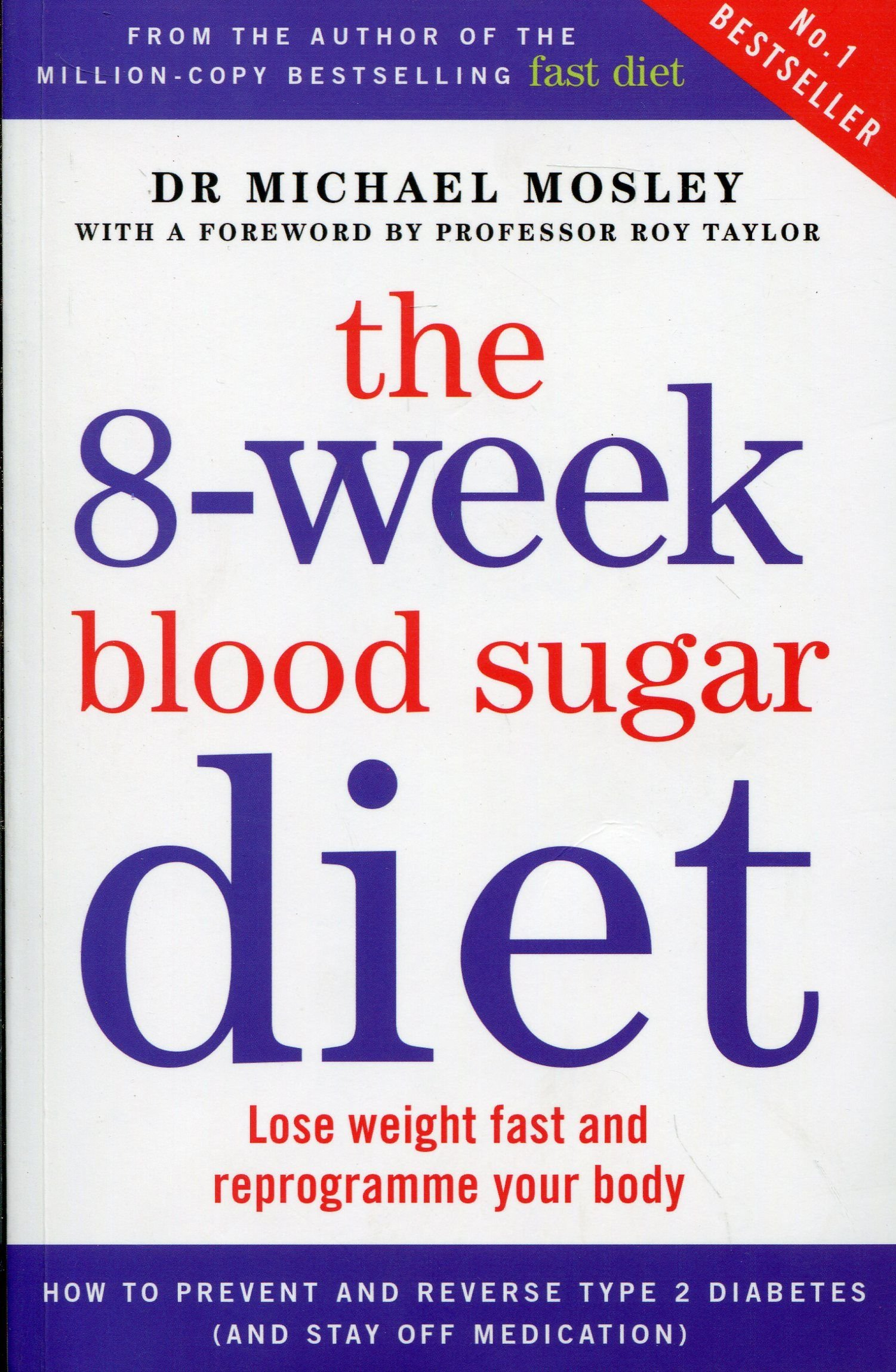 The 8 week blood sugar diet lose weight fast and reprogramme your the 8 week blood sugar diet lose weight fast and reprogramme your body amazon michael mosley 9781780722405 books nvjuhfo Image collections