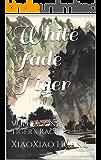 White Jade Tiger: Volume One: Tiger's Rack