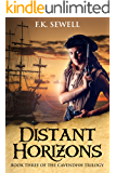 Distant Horizons (The Cavendish Trilogy Book 3)