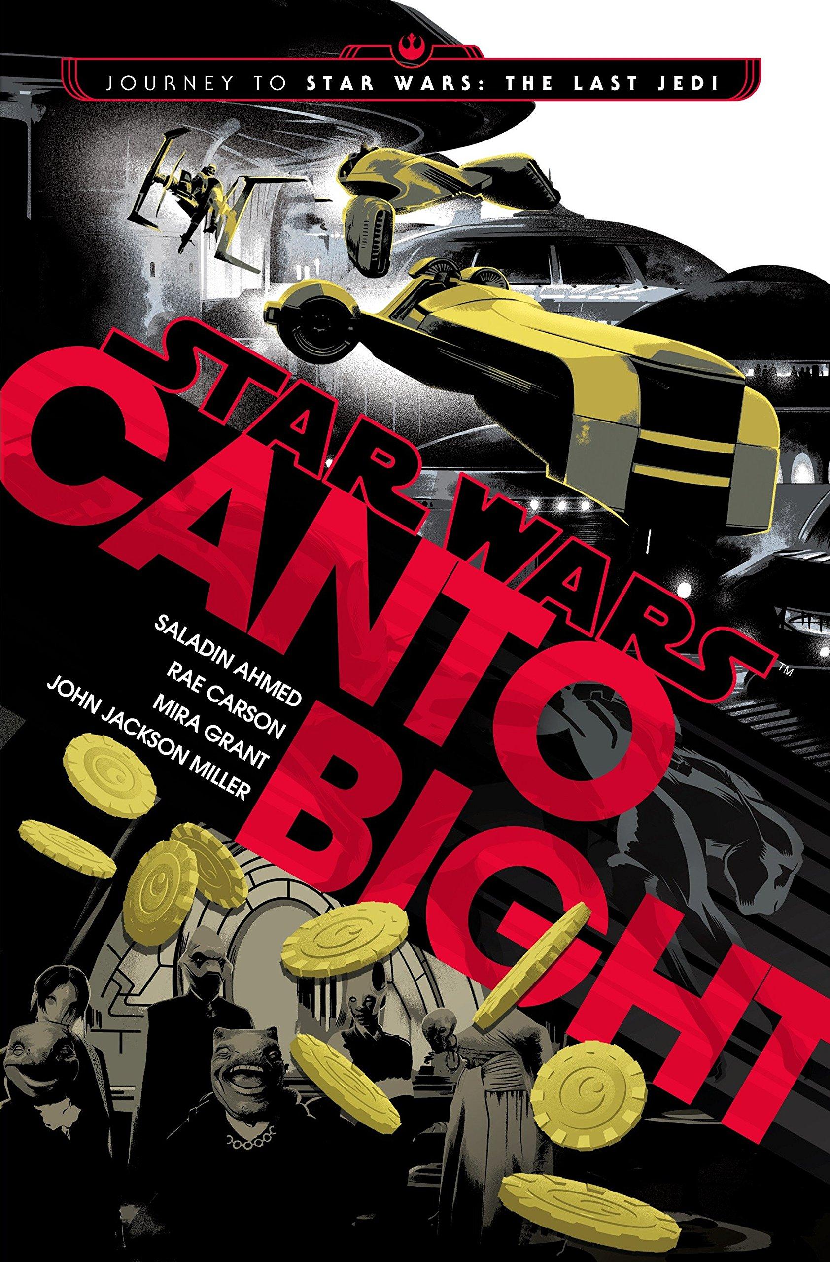 Download Canto Bight (Star Wars): Journey to Star Wars: The Last Jedi PDF