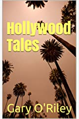 Hollywood Tales Kindle Edition