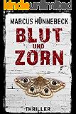 Blut und Zorn: Thriller (German Edition)