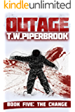 Outage 5: The Change (Outage Horror Suspense Series)