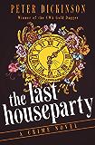 The Last Houseparty: A Crime Novel (The James Pibble Mysteries)