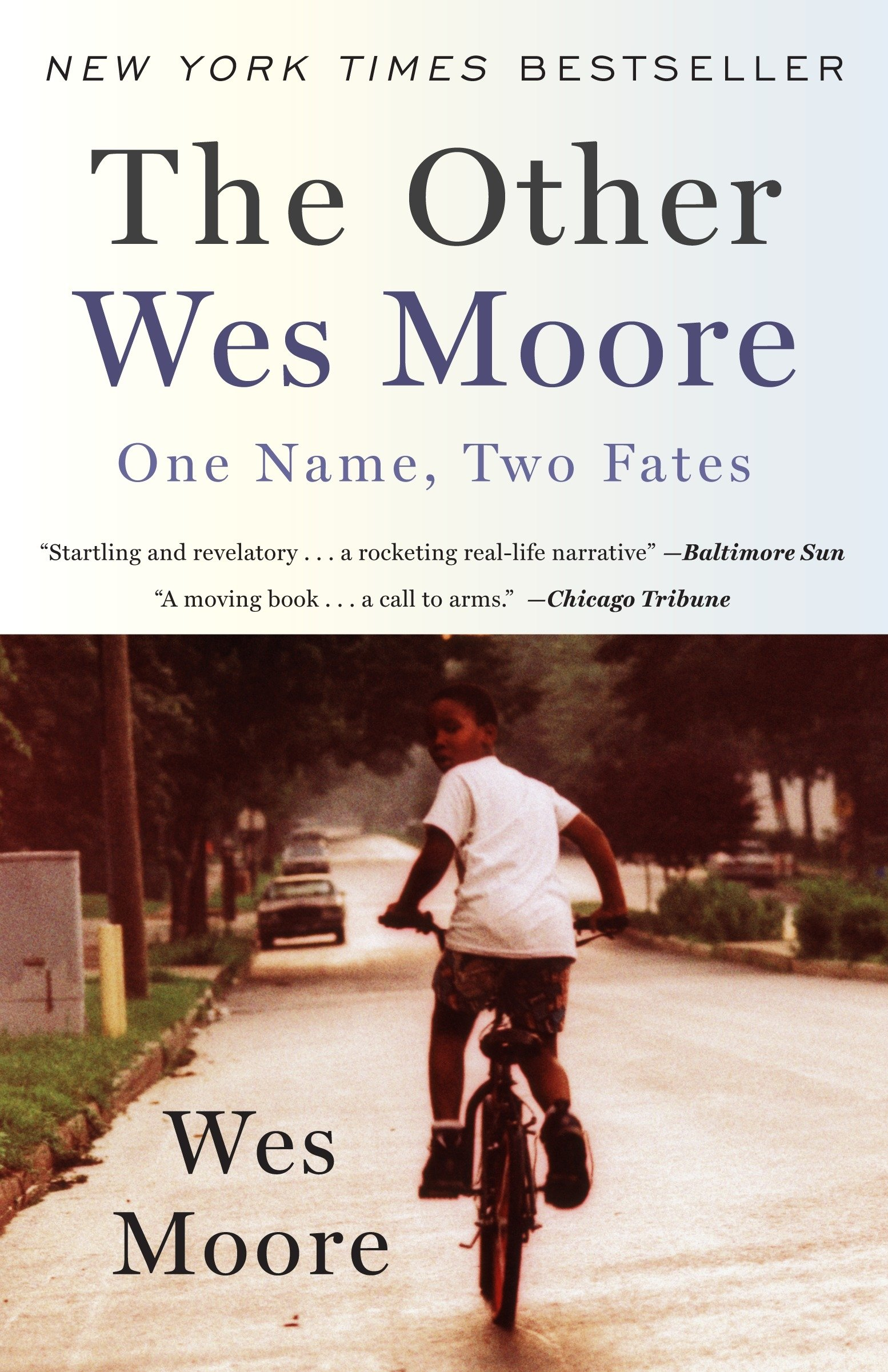 The Other Wes Moore: One Name, Two Fates: Moore, Wes: 8601401076964: Books  - Amazon.ca