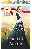 RNWMP: Bride for Richard (Mail Order Mounties  Book 27) (English Edition)