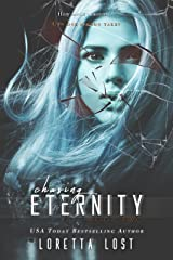 End of Eternity 2: Chasing Eternity Kindle Edition