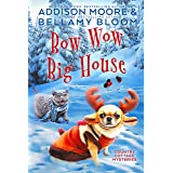 Bow Wow Big House: Cozy Mystery (Country Cottage Mysteries Book 4)