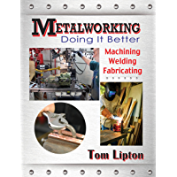 Metalworking: Doing It Better
