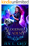 Year Three (Bloodshed Academy Book 3)