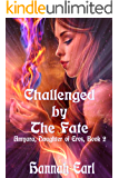 Challenged by The Fate: Amyara, Daughter of Eros Book 2