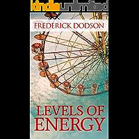 Levels of Energy (English Edition)