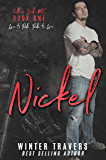 Nickel (Fallen Lords M.C. Book 1)