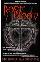 Suicide The Hard Way: Roseblood (Series Title: Single-Shot To The Head_Short-Story Series Book 3) Kindle Edition