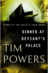 Dinner at Deviant's Palace Kindle Edition