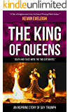 The King of Queens: An Inspiring Story of Gay Triumph (Short Stories by Kevan Eveleigh Book 6)