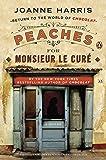 Peaches for Monsieur le Curé: A Novel (A Vianne Rocher Novel)