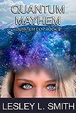 Quantum Mayhem (The Quantum Cop Book 3)