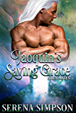 Joaquin's Saving Grace (Alien Mates Book Five 5)