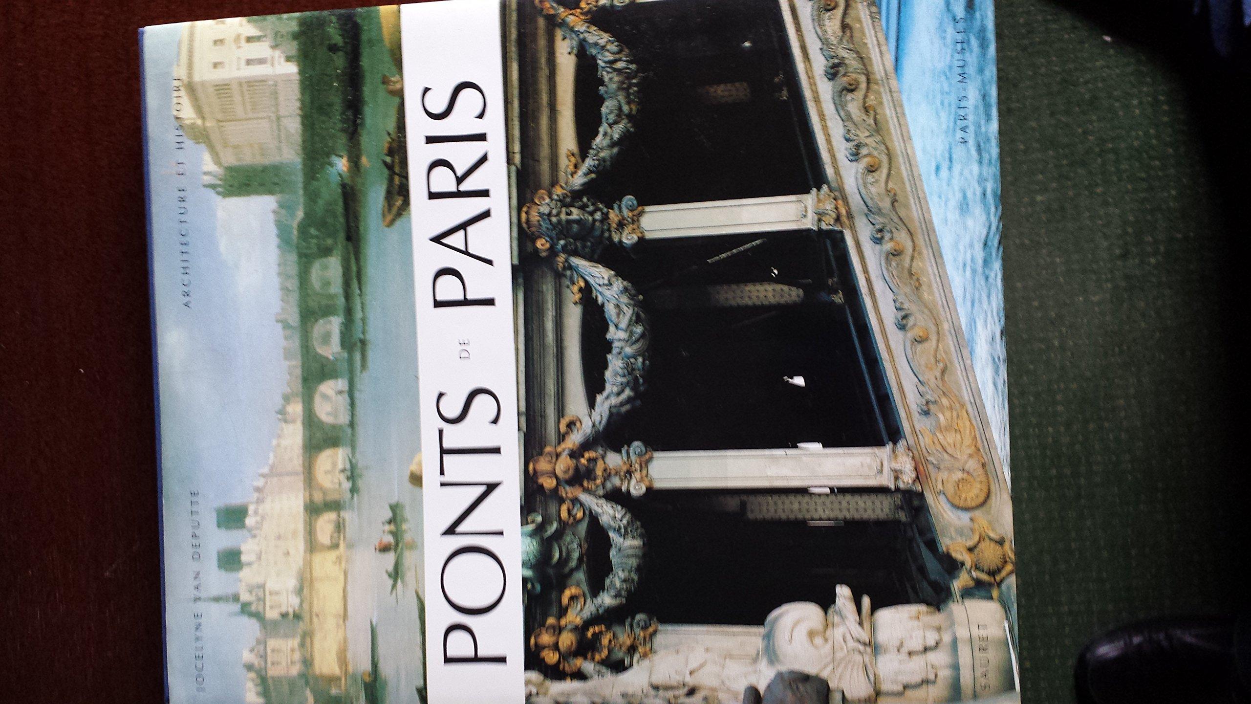 Ponts de Paris Relié – 3 juin 1994 J. Van Deputte Sauret 2850510157 Beaux arts