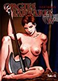 Orgies barbares, Tome 4 :