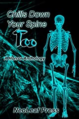 Chills Down Your Spine Too Kindle Edition