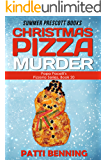 CHRISTMAS PIZZA MURDER (Papa Pacelli's Pizzeria Series Book 20)