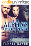 The Alpha's Omega Mate (The New World Shifters Book 3)