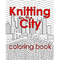 Knitting in the City Coloring Book