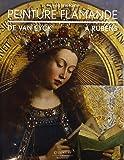 Peinture flamande - De Van Eyck à Rubens