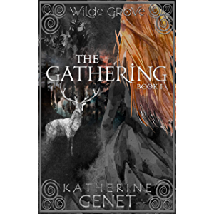 The Gathering: Wilde Grove Book 1