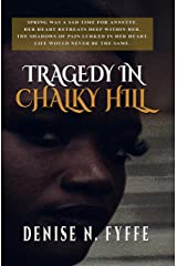 Tragedy in Chalky Hill (Sudden Death Book 1) Kindle Edition