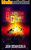 The Blackstar Gambit: A Col Sec Thriller