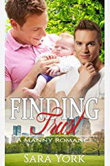 Finding Trust: A Manny Romance Kindle Edition