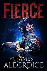 FIERCE: A Heroic Fantasy Adventure (BRUTAL SAGA Book 2) Kindle Edition