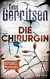 Die Chirurgin: Ein Rizzoli-&-Isles-Thriller (Rizzoli-&-Isles-Serie 1) (German Edition)