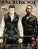 JACK ROSE REAL MAGAZINE 13-14Autumn&Winter(表紙:武田好誠×清木場俊介スペシャルコラボ!!) (メディアボーイMOOK)