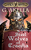 Steel Wolves of Craedia (Realm of Arkon, Book 3) (English Edition)