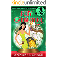 Fury Godmother (Federal Bureau of Magic Cozy Mystery Book 2)