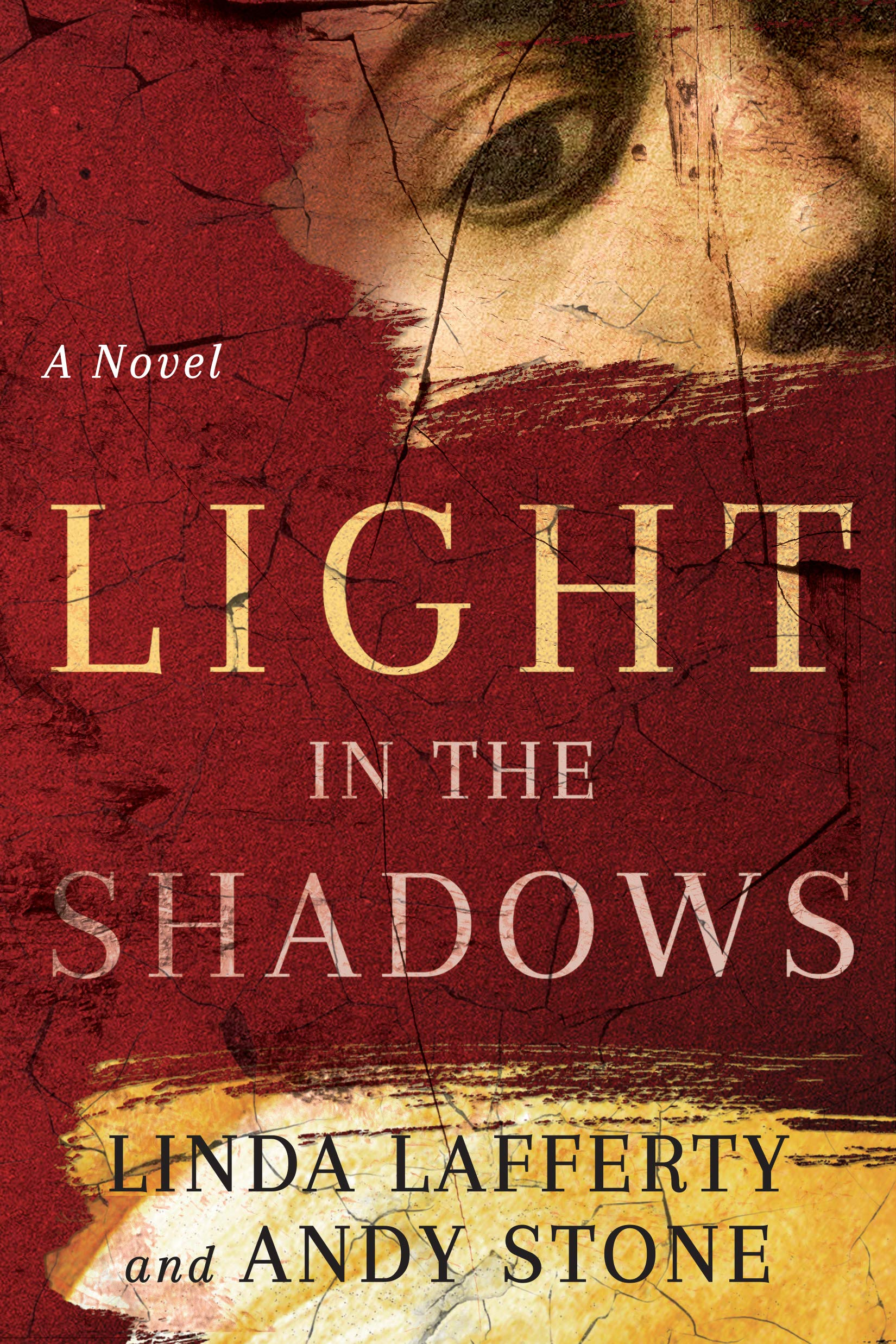 Light in the Shadows: A Novel: Amazon.es: Linda Lafferty