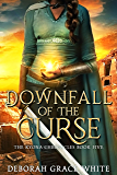 Downfall of the Curse (The Kyona Chronicles Book 5)